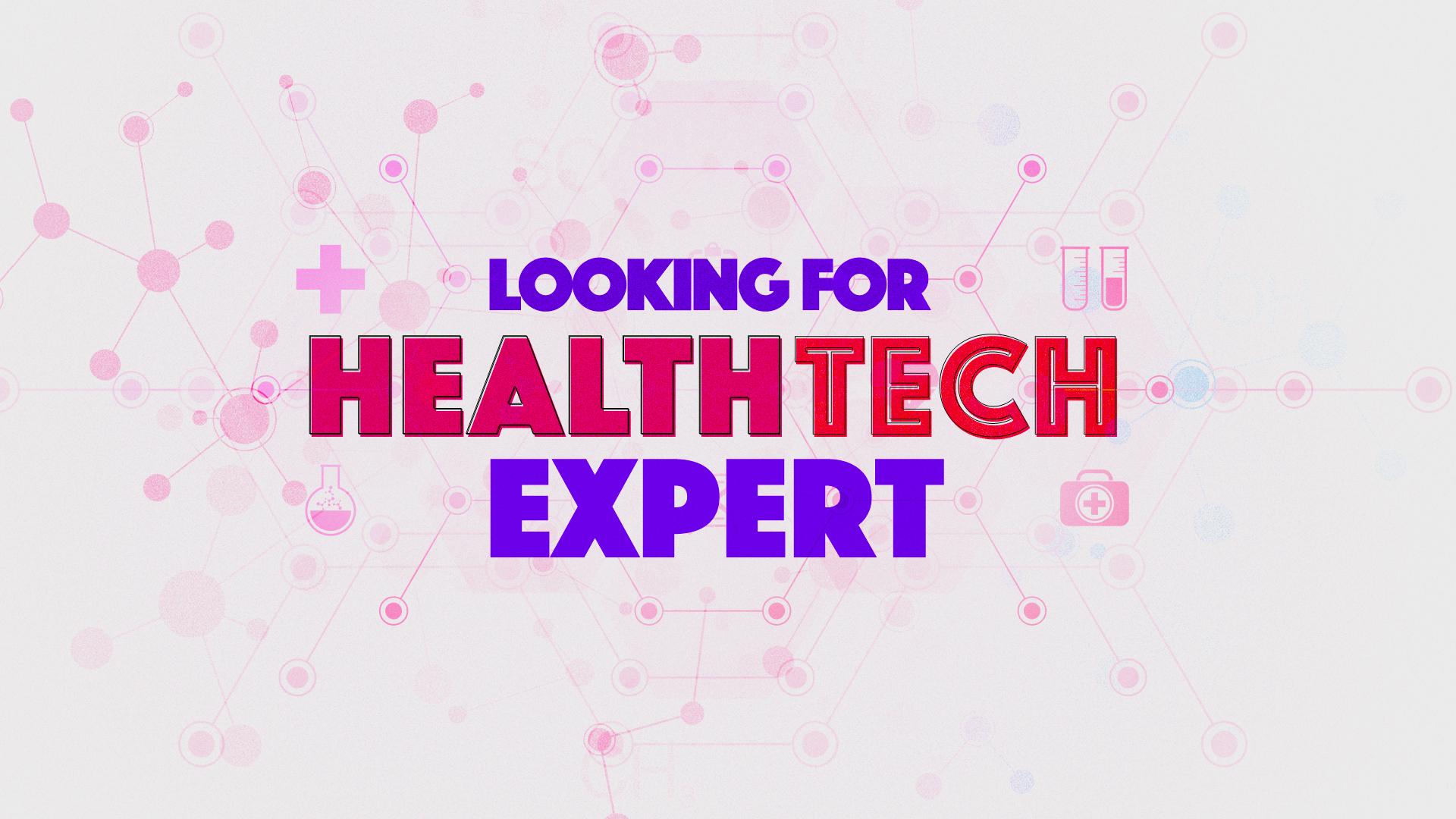 looking-for-healt-tech-expert